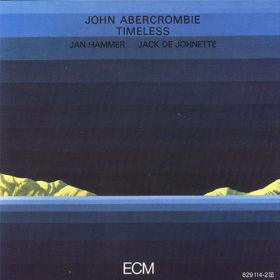 John Abercrombie, Timeless, 00042282911421