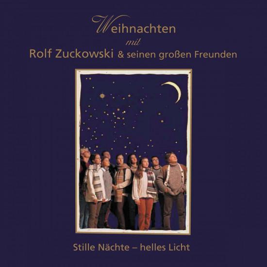 Rolf Zuckowski Weihnachtslieder Texte.Stille Nachte Helles Licht Musik Fur Dich Rolf Zuckowski