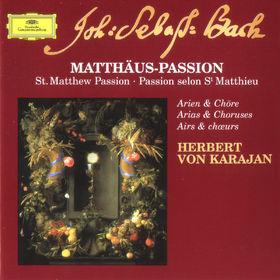 Die Berliner Philharmoniker, Matthäus-Passion - Arien & Chöre, 00028946300121