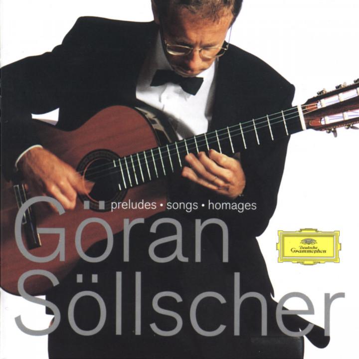 Göran Söllscher - Preludes; Songs; Homages 0028945913821