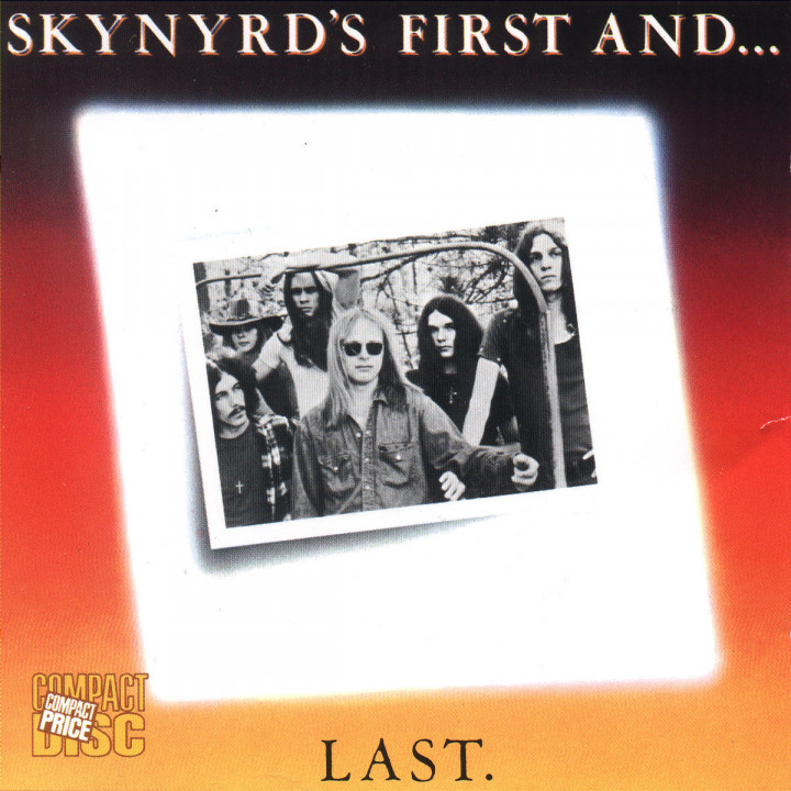 Skynyrd's First And...Last 94016273