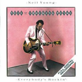 Neil Young, Neil & The Shocking Pinks / Everybody's Rockin', 00000094040135