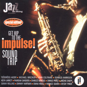 Impulse Master Sessions, Get Hip To The Impulse! Sound Trip, 00000094701029