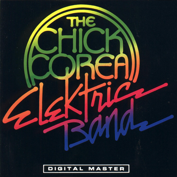 The Chick Corea Elektric Band 95953528