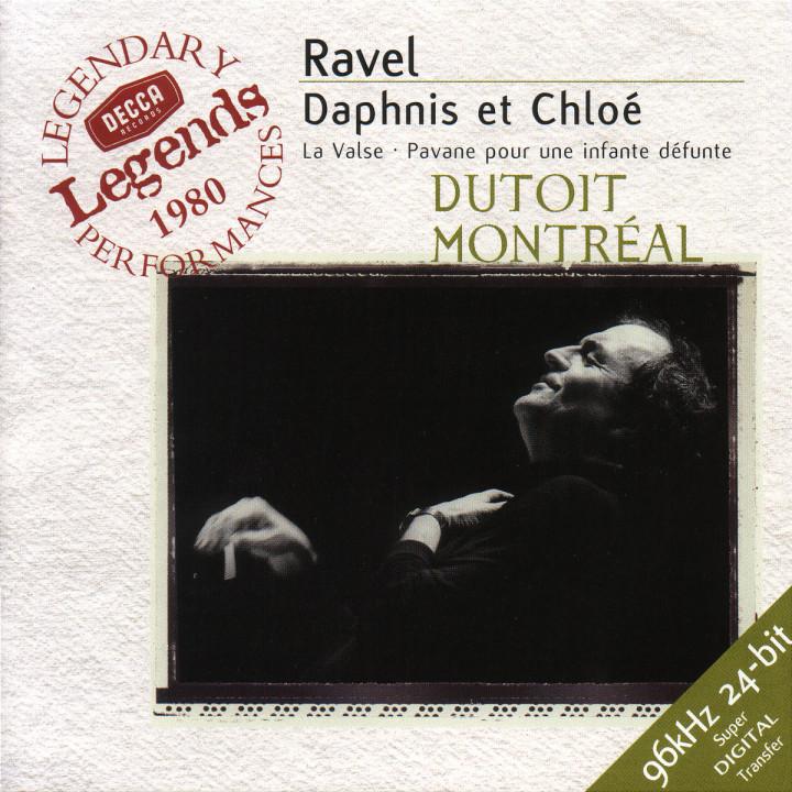 Ravel: Daphnis et Chloë; La Valse; Pavane pour une infante défunte 0028945860523