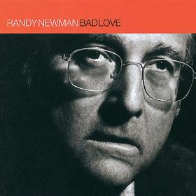 Randy Newman, Bad Love, 00000094501155