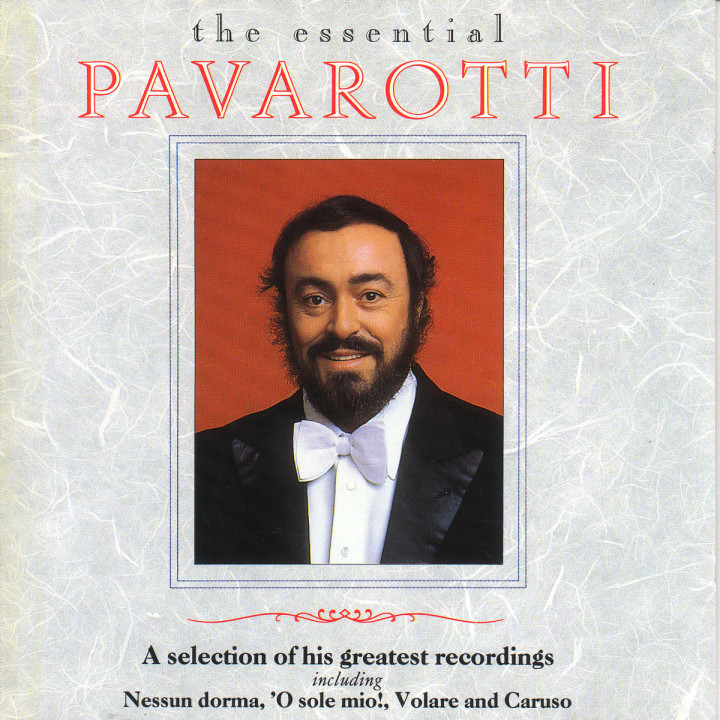 Luciano Pavarotti - The Essential Pavarotti - A Selection Of His Greatest Recordings 0028943021023