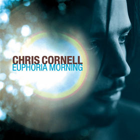 Chris Cornell, Euphoria Morning, 00000094904222