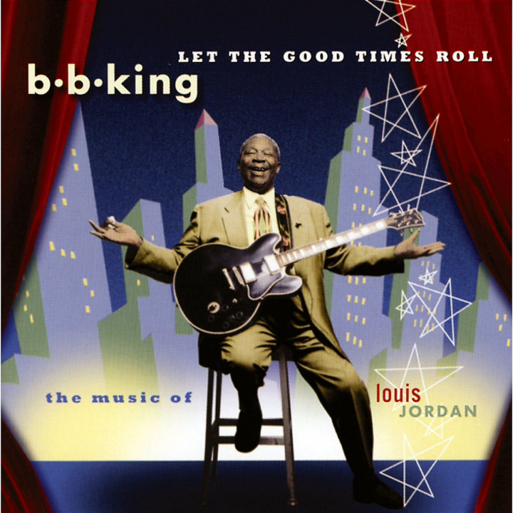 Let The Good Times Roll:  The Music Of Louis Jordan 0008811204220
