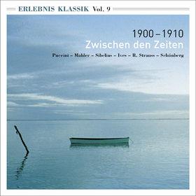 Giacomo Puccini, Erlebnis Klassik (Vol. 9): 1900-1910; Zwischen den Zeiten, 00028946532928