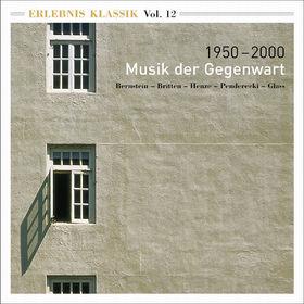 Leonard Bernstein, Erlebnis Klassik (Vol. 12): 1950-2000; Musik der Gegenwart, 00028946533222