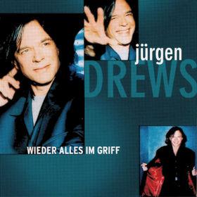 Jürgen Drews, Wieder Alles Im Griff, 00731454308021