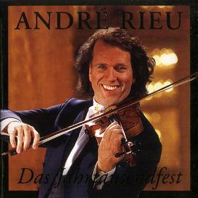 André Rieu, Das Jahrtausendfest, 00731454306928