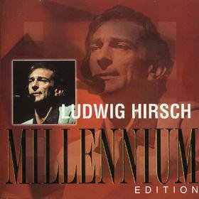 Ludwig Hirsch, Millennium Edition, 00731454344920