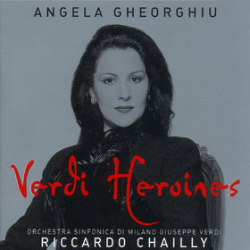 Angela Gheorghiu - Verdi Heroines, 00028946695227