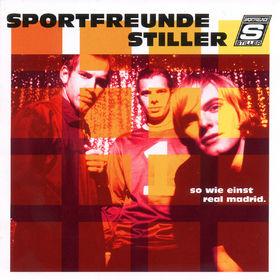 Sportfreunde Stiller, so wie einst real madrid., 00731454371520
