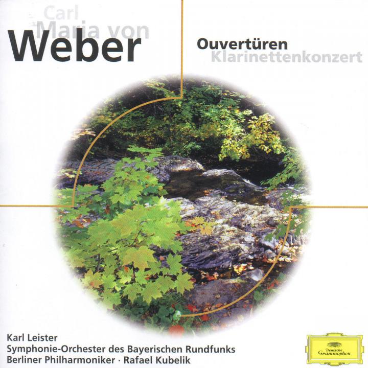 Carl Maria von Weber: Overtures, Clarinet Concerto No. 1