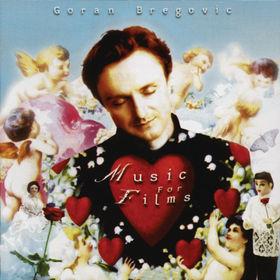 The Goran Bregovic Music For Films, 00731454620420