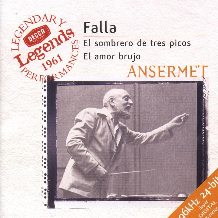 Falla: El Sombrero de Tres Picos; La Vida Breve; El Amor Brujo 0028946699120