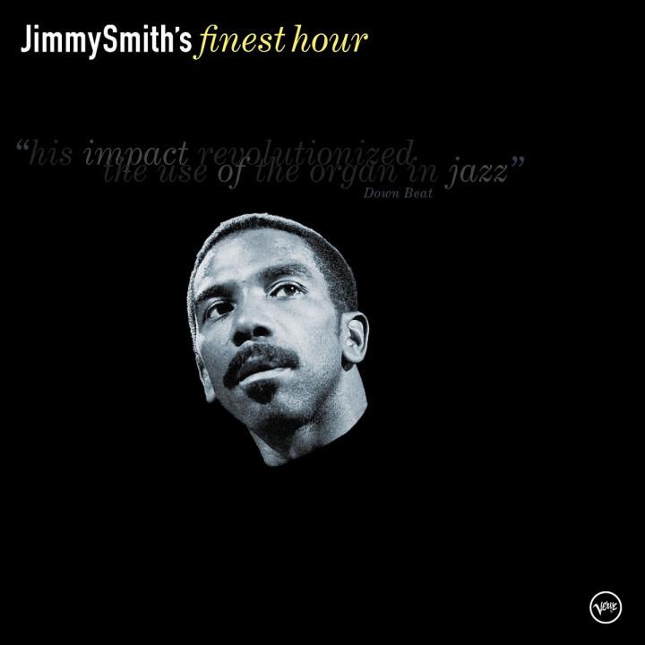 Jimmy Smith: Finest Hour