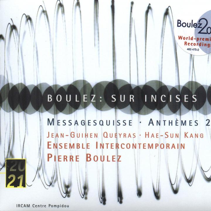 Boulez: Sur Incises; Messagesquisse; Anthèmes 2 0028946347522