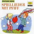 Wolfgang Hering, Spiellieder mit Pfiff, 00028945984223