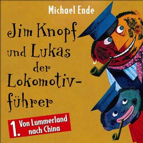 Michael Ende, Jim Knopf und Lukas der Lokomotivführer (Vol. 1): Von Lummerland nach China, 00731455492224