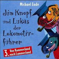 Jim Knopf, Jim Knopf und Lukas der Lokomotivführer (Vol. 3): Von Kummerland nach Lummerland, 00731455492422