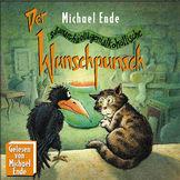 Michael Ende, Der Wunschpunsch (Vol. 1) - Der geheime Auftrag vom Hohen Rat der Tiere, 00731455492729