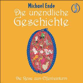 Michael Ende, Die unendliche Geschichte (Vol. 3) - Die Reise zum Elfenbeinturm, 00731455494921