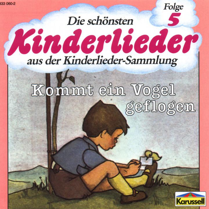 Die Schönsten Kinderlieder - Kommt Ein Vogel Geflogen 0042283306028