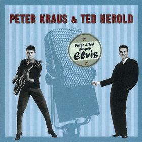 Peter Kraus, Peter & Ted singen Elvis, 00731454385428
