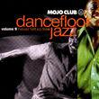 Mojo Club, Dancefloor Jazz Volume Nine - Never Felt So Free, 00731456026329