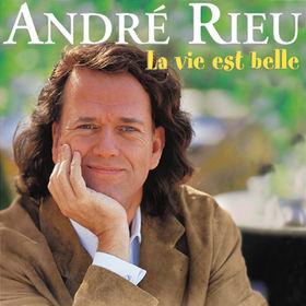 André Rieu, La vie est belle, 00731454922722