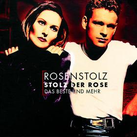 Rosenstolz, Stolz der Rose - Das Beste und Mehr, 00731454923422