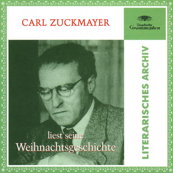Carl Zuckmayer Liest Seine Weihnachtsgeschichte 0028946993220