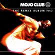 Mojo Club, Mojo Club - The Remix Album (Vol. 2), 00731456078311