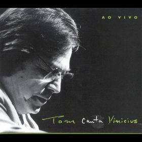 Antonio Carlos Jobim, Ao Vivo - Tom Canta Vinicius, 00601215910728