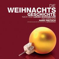 Hans Paetsch, Die Weihnachtsgeschichte - nach dem Lukas-Evangelium, 00731454406420