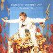 Elton John, One Night Only, 00731454833325