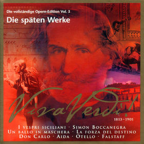 Giuseppe Verdi, Die späten Werke (Vol. 3), 00028946170724