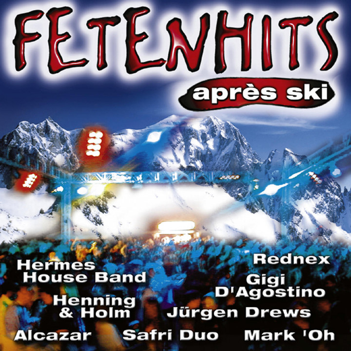 Fetenhits - The Real Apres Ski Classics 0731452064725