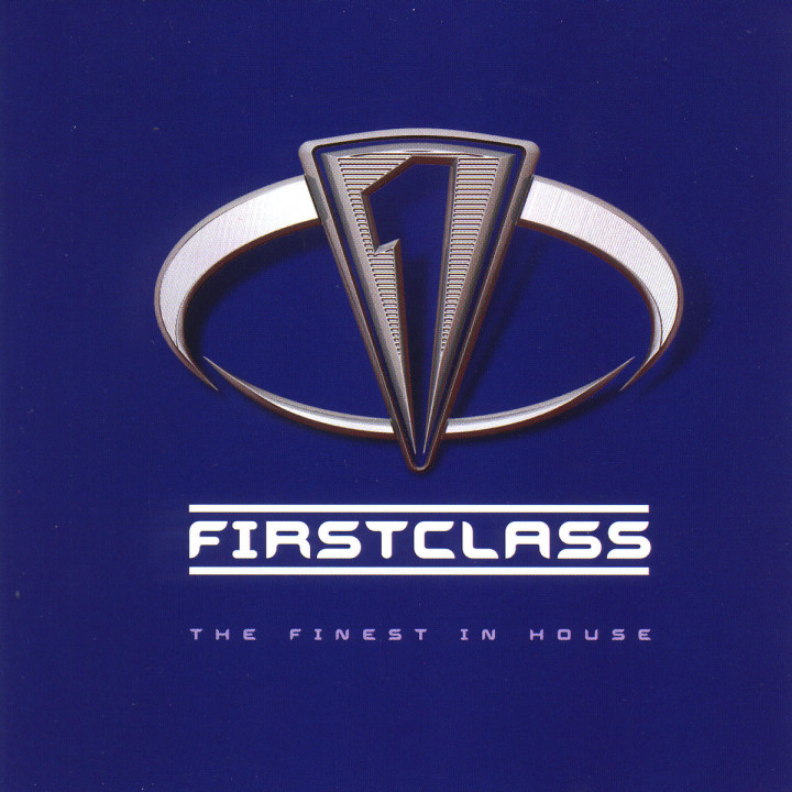 First Class - The Finest In House 0731452067625