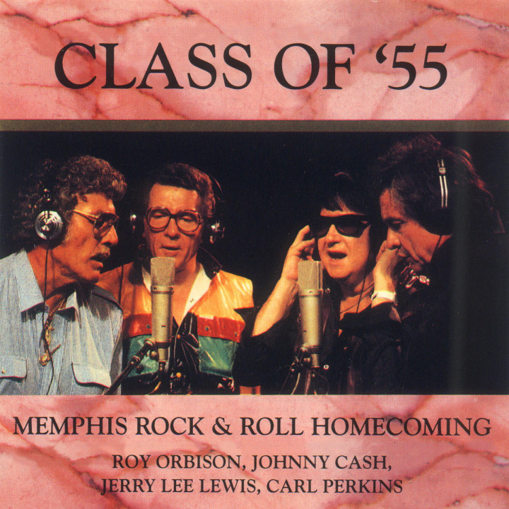 Class Of '55 - Memphis Rock & Roll Homecoming 0042283000225