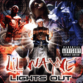 Lil Wayne, Lights Out, 00042286091129