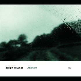 Ralph Towner, Anthem, 00731454381420