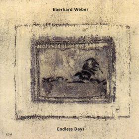Eberhard Weber, Endless Days, 00044001342028
