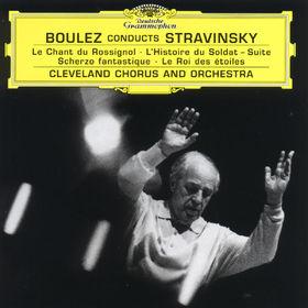 Le Chant du Rossignol, L'Histoire du Soldat Suite, Scherzo fantastique, Le Roi des étoiles, 00028947119722