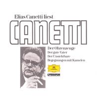 Elias Canetti, Elias Canetti Liest Canetti
