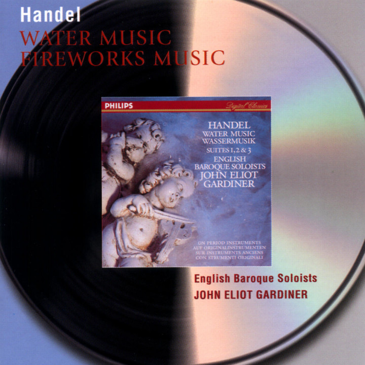 Handel: Water Music Suites; Music for the Royal Fireworks 0028946470628